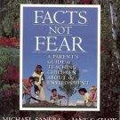 FACTS NOT FEAR A PARENT'S GUIDE TO TEACHING CHILDEN ABOUT THE ENVIORNMENT