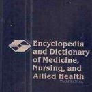 ENCYCLOPEDIA & DICTIONARY OF MEDICINE NURSING & ALLIED