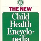 THE NEW CHILD HEALTH ENCYCLOPEDIA