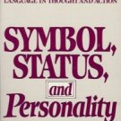 SYMBOL, STATUS AND PERSONALITY BY S.I. HAYAKAWA