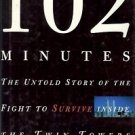 102 MINUTES THE UNTOLD STORY OF THE FIGHT TO SURVIVE IN