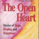 THE OPEN HEART STORIES OF HOPE HEALING AND HAPPINESS