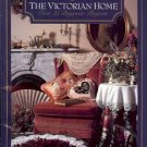 THE VICTORIAN HOME OVER 75 BEGINNER PROJECT 1990