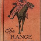 THE RANGE DWELLER BY B.M. BOWER 1907
