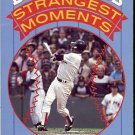 BASEBALL'S STRANGEST MOMENTS BY ROBERT OBOJSKI