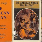 THE AMERICAN WOMAN WHO WAS SHE A LOT OF 4 BOOKS