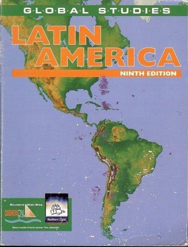 LATIN AMERICA NINTH EDITION GLOBAL STUDIES 2000