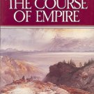 THE COURSE OF EMPIRE BY BERNARD DEVOTO INTRODUCITON BY WALLACE STEGNER