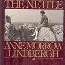 THE FLOWER & THE NETTLE BY ANNE MORROW LINDBERGH 1976