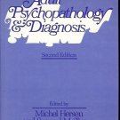 ADULT PSYCHOPATHOLOGY & DIAGONOSIS 2ND EDITION BY HERSEN & TURNER