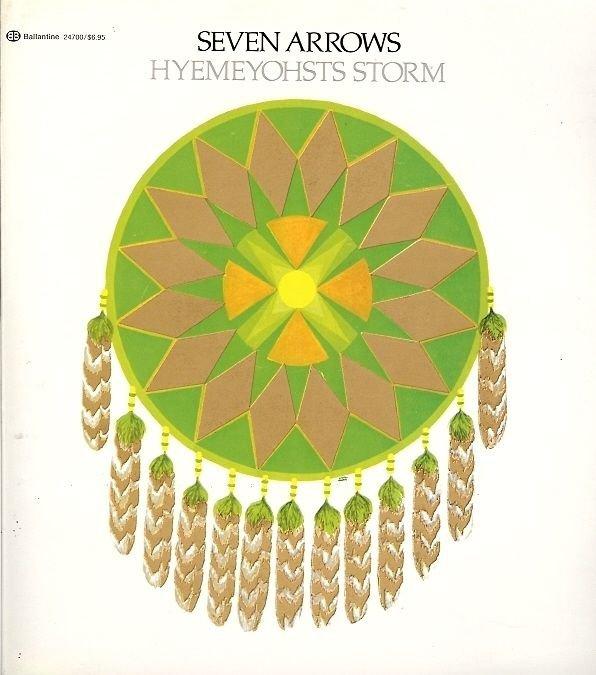 SEVEN ARROWS HYEMEYOHSTS STORM 1975