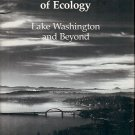 THE USES OF ECOLOGY LAKE WASHINGTON & BEYOND BY W.T. EDMONDSON