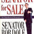 SENATOR FOR SALE AN UNAUTHORIZED BIOGRAPHY BY STANLEY G. HILTON