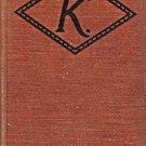 K BY MARY ROBERTS RINEHART 1915