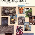 THE BEST OF SMITHSONIAN AN ANTHOLOGY OF THE FIRST DECADE OF SMITHSONIAN MAGAZINE