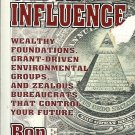 UNDUE INFLUENCE WEALHTY FOUNDATIONS GRANTS DRIVEN BY RON ARNOLD