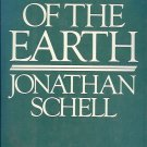 THE FATE OF THE EARTH BY JOHATHAN SCHELL 1982
