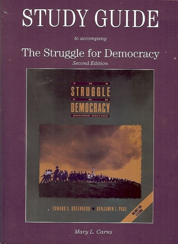 STUDY GUIDE TO ACCOMPANY THE STRUGGLE FOR DEMOCRACY SECOND EDITION 1995