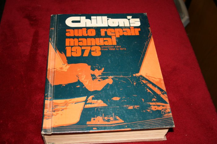 Chilton's Auto Repair Manual American Cars 1966-73