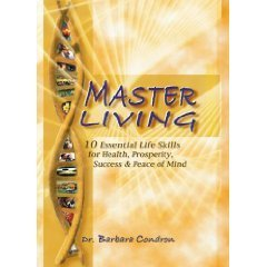 Master Living by Barbara Condron (2005)