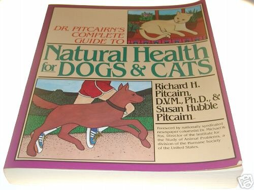 Dr. Pitcairn's Complete Guide to Natural Health for ...