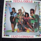 TOTAL COELO - I EAT CANNIBALS - CHRYSALIS - NM