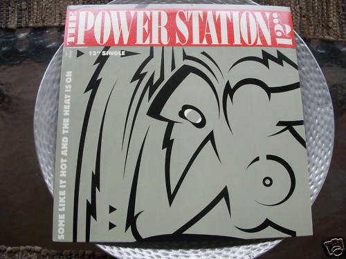 THE POWER STATION-SOME LIKE IT HOT/THE HEAT IS ON-12""