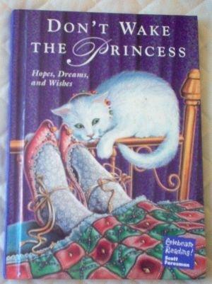Don't Wake The Princess Scott Foresman Celebrate Reading