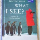 Do You Hear What I See? Celebrate Reading Scott Foresman
