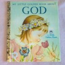My Little Golden Book About God c 1975 1956 good condition