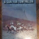 vintage 1954 William MacLeod Raine A Gun For Tom Fallon