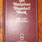 1991 The Bathroom Baseball Book John Murphy hardcover