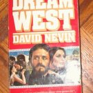 Book: Dream West David Nevin 1983 paperback good condition