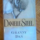 Book: Granny Dan by Danielle Steel hardcover with dustjacket excellent condition