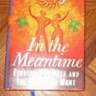 brand new IN THE MEANTIME Iyanla Vanzant hardcover book with dustjacket