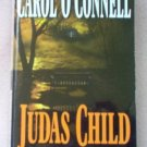 Book: Carol O'Connell by Judas Child 1998 excellent condition