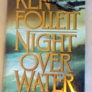 Book: Ken Follett Night Over Water excellent condition