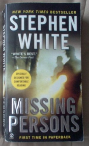 Book: Missing Persons by Stephen White excellent condition