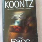 Dean Koontz The Face 2003 good condition softcover book