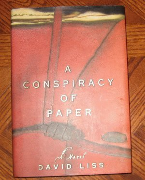 A Conspiracy of Paper David Liss like new book hardcover with dustjacket
