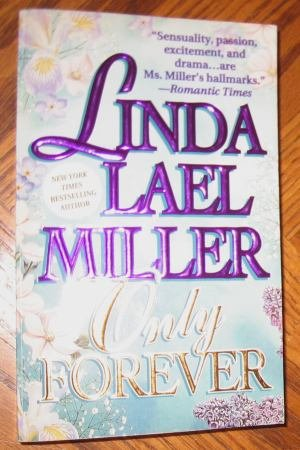 Only Forever Linda Lael Miller good condition paperback