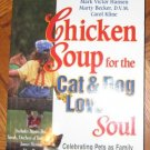 Chicken Soup for the Cat and Dog Lover's Soul EUC