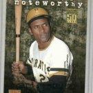 2001 Topps Noteworthy Roberto Clemente Insert Card Pittsburgh Pirates