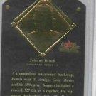 2002 Fleer Fall Classics Johnny Bench HOF Plaque Cincinnati Reds #D / 1989