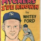 Great Pitchers I've Known By Whitey Ford Book New York Yankees Carvel Comics 1970's