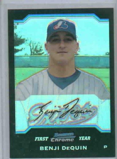 2004 Bowman Chrome Benji DeQuin Refractor Montreal Expos