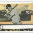 2002 Fleer Fall Classics Bill Mazeroski Series Of Champions Pittsburgh Pirates