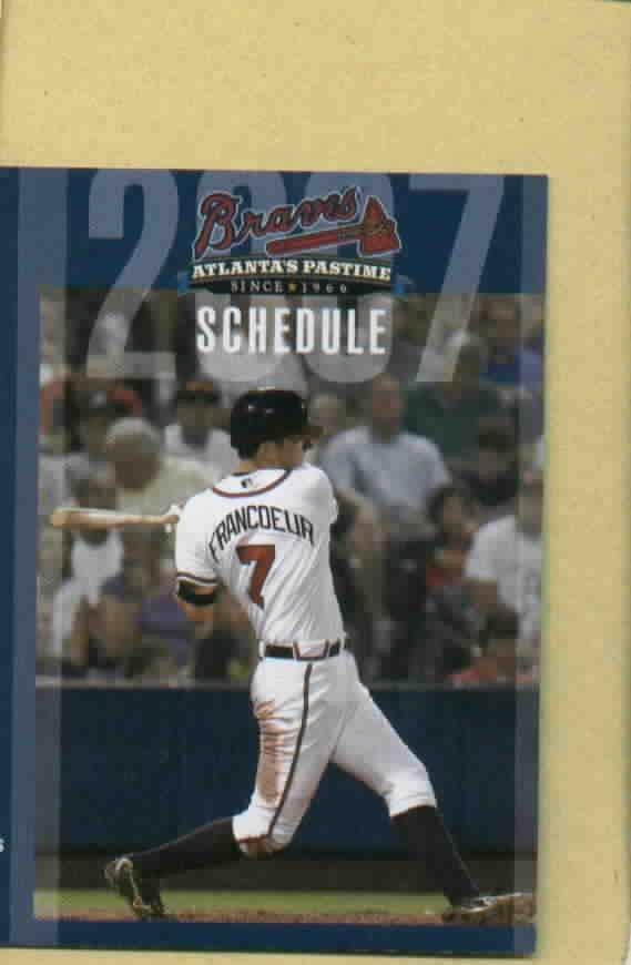 2007 Atlanta Braves Pocket Schedule Jeff Francoeur