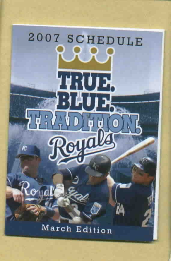 2007 Kansas City Royals Pocket Schedule March Edition