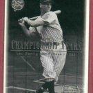 2000 Upper Deck Yankees Legends Lou Gehrig # 67
